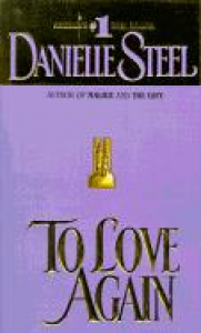 To love again / Danielle Steel