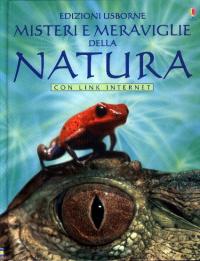 Misteri e meraviglie della natura