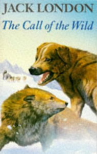 The call of the wild / Jack London