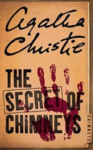 The secret of chimneys / Agatha Christie