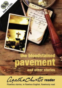 The bloodstained pavement and other stories