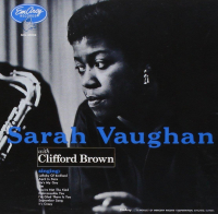 Sarah Vaughan with Clifford Brown [[Audioregistrazione]