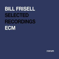 Bill Frisell [Audioregistrazione]