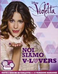 Violetta: noi siamo V-lovers