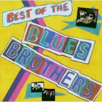 Best of the Blues Brothers [Audioregistrazioni]