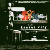 Live at Max's Kansas city [Audioregistrazione]