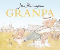 Granpa / John Burningham