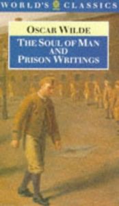 The SOUL of man and prison writings
