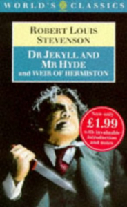 The strange case of Dr Jeckyll and Mr Hyde and Weir of Hermiston