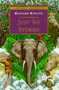 Just so stories / Rudyard Kipling ; illustrated by the Aouthor
