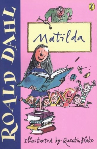 Matilda / Roald Dahl ; illustrated by Quentin Blake
