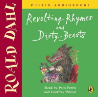 Revolting rhimes and dirty beasts [Audioregistrazione] / Roald Dahl