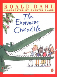 The enormous crocodile / Roald Dahl ; illustrated by Quentin Blake