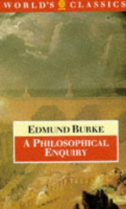 A philosophical enquiry into the origin of our ideas of the sublime and beautiful