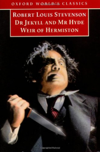 The strange case of Dr.Jekyll and Mr.Hyde and Weir of Hermiston