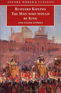 The man who would be king and other stories / Rudyard Kipling ; edited with an introduction and notes by Louis L. Cornell