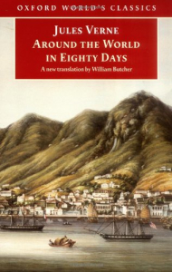 Around the world in eighty days / Jules Verne ; translated with an introduction and notes by William Butcher