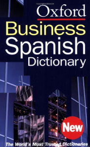 The Oxford business Spanish dictionary
