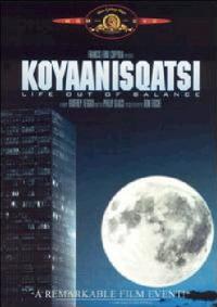 Koyaanisqatsi [DVD]