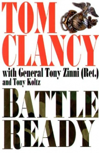 Battle ready / Tom Clancy with Tony Zinni and Tony Koltz