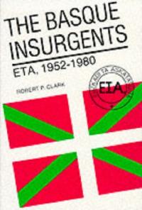 The Basque insurgents