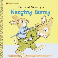 Naughty Bunny / Richard Scarry