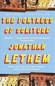 The fortress of solitude : a novel / Jonathan Lethem