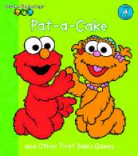 Pat-a-cake and other first baby games / [illustrated by Tom Brannon].