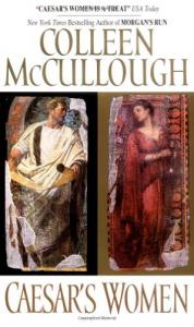 Caesar's women / Colleen McCullough