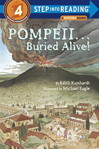 Pompeii ... Buried Alive! / by Edith Kunhardt ; illustrated by Michael Eagle