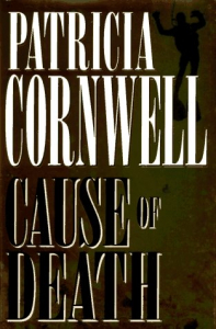 Cause of death  / Patricia Cornwell