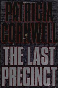 The last precinct / Patricia Cornwell