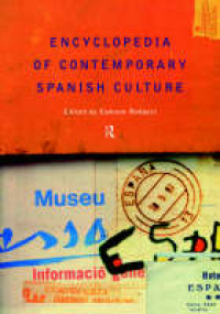 Encyclopedia of contemporary Spanish culture