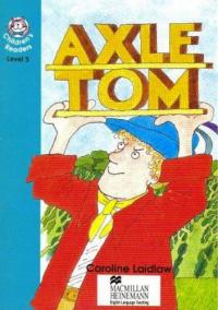 Axle Tom