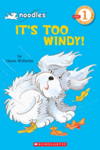 It's too windy|