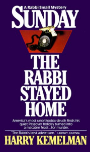 Sunday the rabbi stayed home / Harry Kemelman