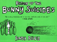 Retourn of the bunny suicides