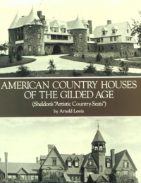 American country houses of the Gilden age