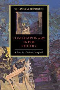 The Cambridge companion to Contemporary irish poetry