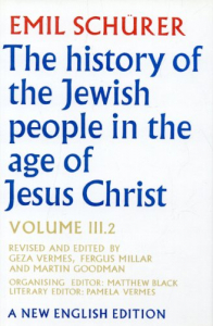 The history of the Jewish people in the age of Jesus Christ (185 B.C. -A.D. 135)