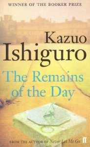 The Remains of the Day / Kazuo Ishiguro