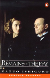 The Remains of the Day / Kazuo Ishiguro ; retold by Chris Rice ; Series Editors: Andy Hopkins and Jocelyn Potter