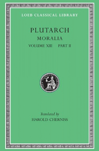 Plutarch's moralia / with an english translation by Frank Cole Babbitt. 13.2: 1033 A-1986 B