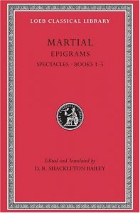 Epigrams / Martial ; edited and translated by D. R. Shackleton Bailey. 1