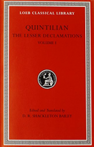 The lesser declamations / [Quintilian] ; edited and translated by D. R. Shackleton Bailey. 1