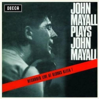 John Mayall plays John Mayall [Audioregistrazione]