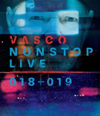 Vasco Nonstop Live 018+019 [VIDEOREGISTRAZIONE]