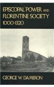 Episcopal power and Florentine society, 1000-1320