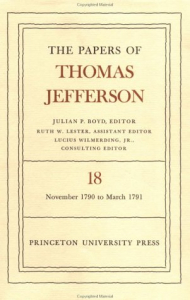 The papers of Thomas Jefferson ... / Julian P. Boyd editor ; Lyman H. Butterfield and Mina R. Bryan associate editors. 20: 1 April to 4 August 1791