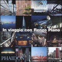 In viaggio con Renzo Piano